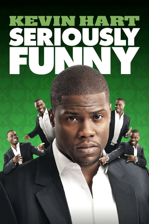 Kevin Hart: Seriously Funny