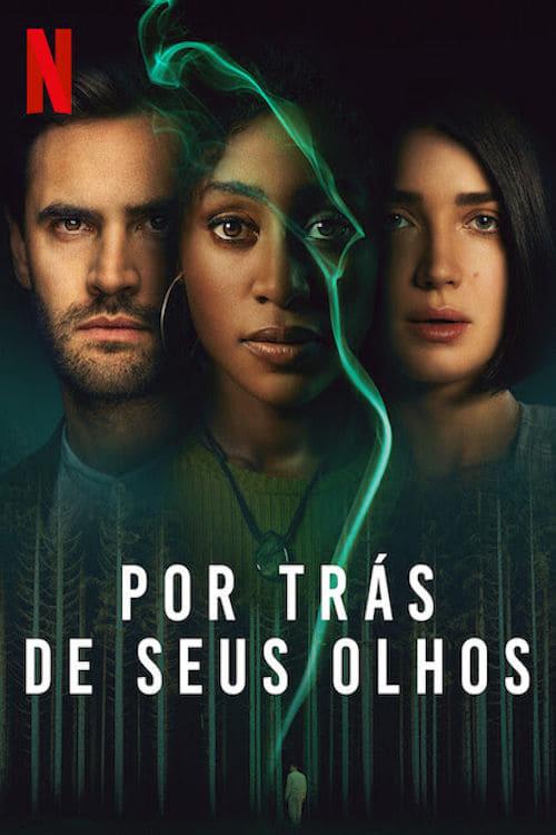 Por Trás de Seus Olhos 1ª Temporada Completa 2021 - Dual Áudio 5.1 / Dublado WEB-DL 1080p