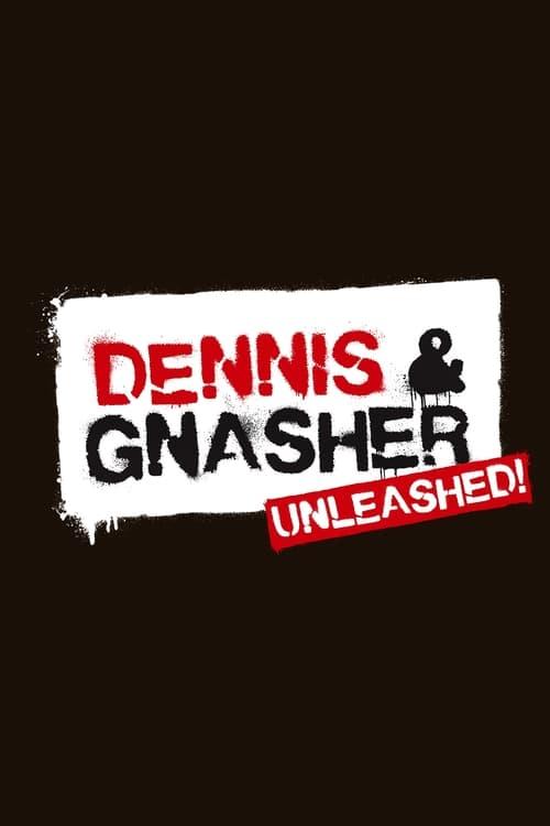 Dennis & Gnasher Unleashed!