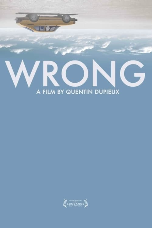 "Movie poster for ""Wrong""."