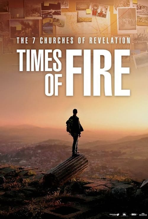 Watch The 7 Churches of Revelation: Times of Fire Online Cinemark