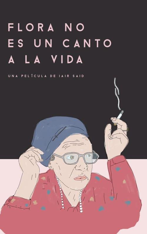 Flora's life is no picnic ( Flora no es un canto a la vida )
