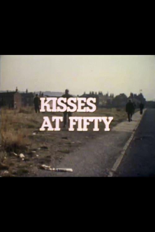 Kisses at Fifty