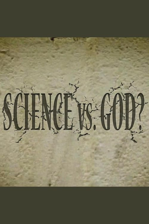 Science Vs. God? (2014)