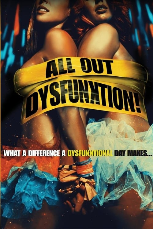 The poster of All Out Dysfunktion!