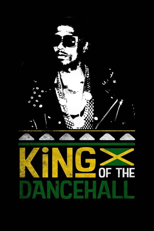 King of the Dancehall (2017)
