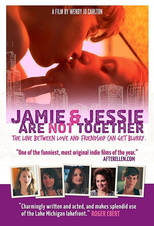 Jamie and Jessie Are Not Together (2011)