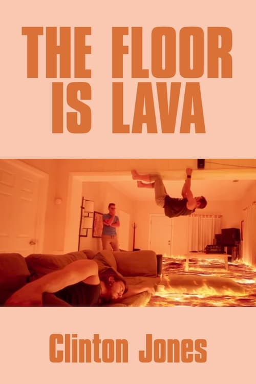 The Floor Is Lava (2017)