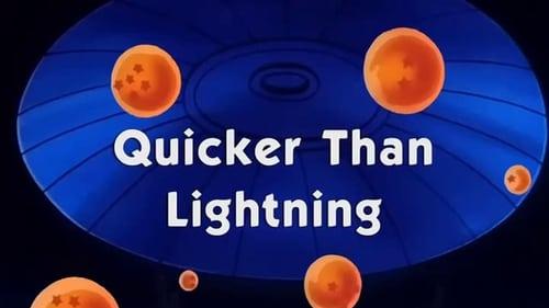 Quicker Than Lightning