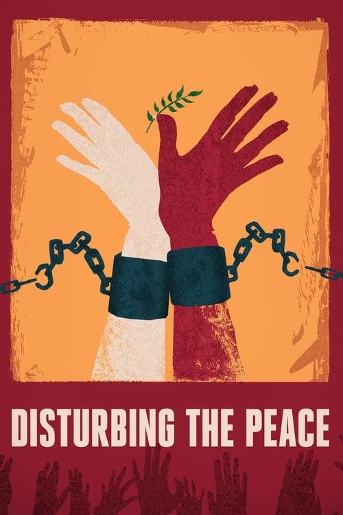 Disturbing the Peace ( Barışçıl Savaşçılar )