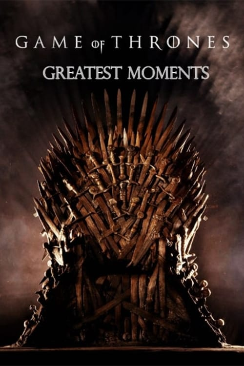 Game of Thrones: Greatest Moments (1970)
