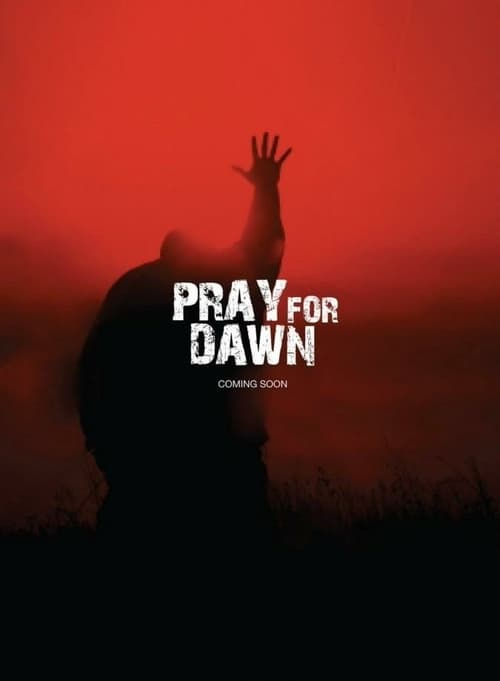 Pray for Dawn