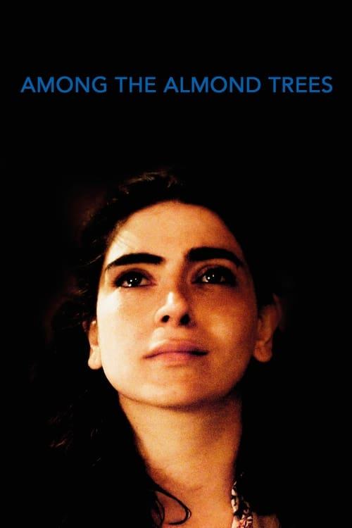 Among the Almond Trees (2019)