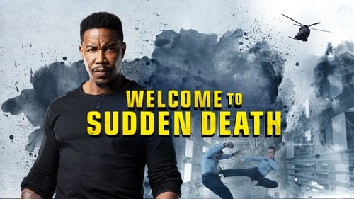 Welcome to Sudden Death -  - Azwaad Movie Database