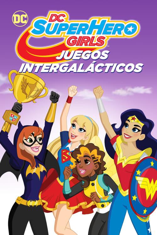 Película DC Super Hero Girls: Juegos intergalácticos En Línea