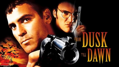 From Dusk Till Dawn - One night is all that stands between them and freedom. But it's going to be a hell of a night. - Azwaad Movie Database