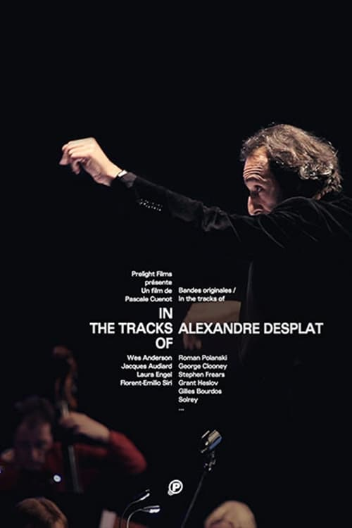 Watch In The Tracks Of - Alexandre Desplat Online 4Shared