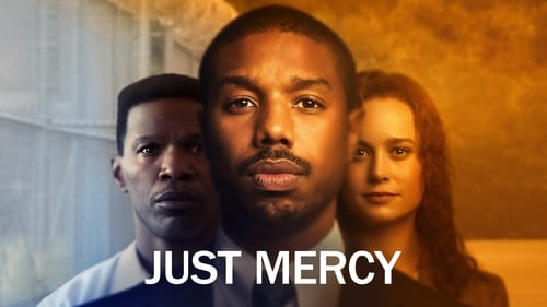 Just Mercy - Every generation has its hero. Meet ours. - Azwaad Movie Database