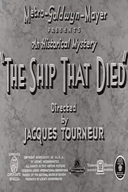 شاهد الفيلم The Ship That Died في نوعية جيدة