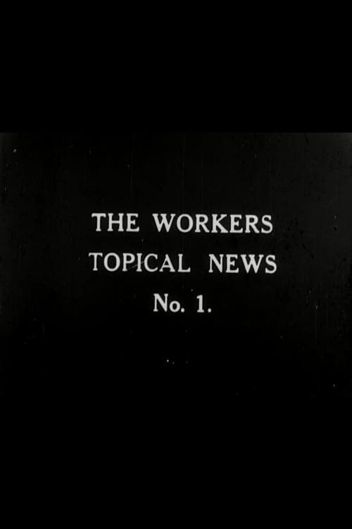 Assistir Workers' Topical News No. 1 Online