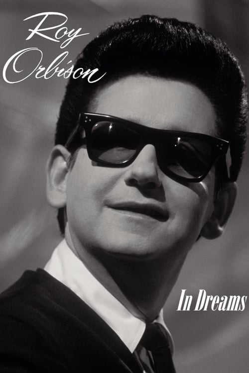 In Dreams: The Roy Orbison Story (1999)