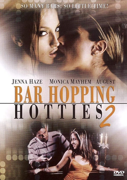 Bar Hopping Hotties 2 (2006)