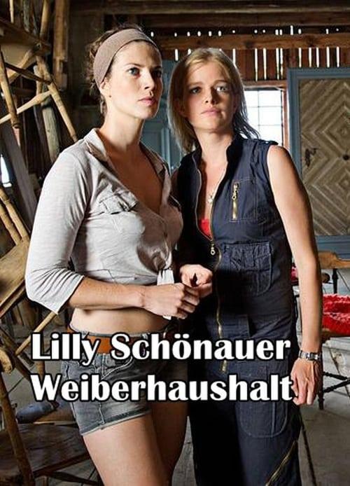 Mira La Película Lilly Schönauer: Weiberhaushalt Completamente Gratis