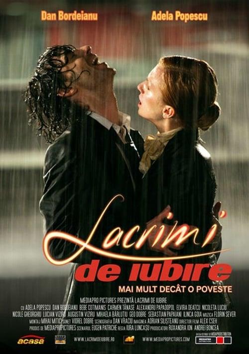 Lacrimi de iubire - filmul (2006)