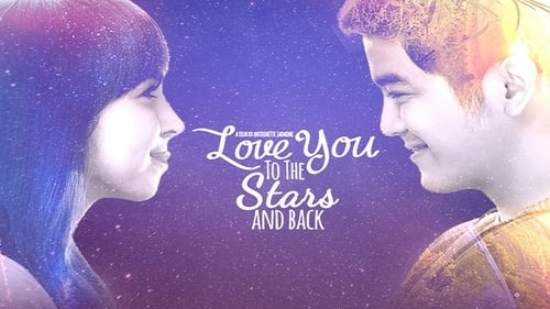 Ver pelicula Love You to the Stars and Back Online