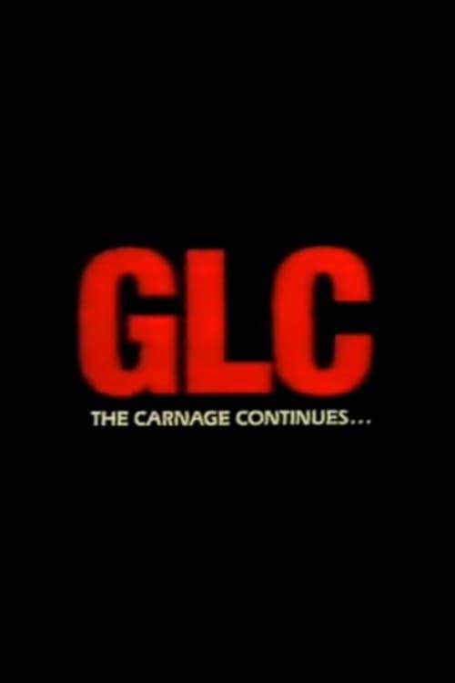 Filme GLC: The Carnage Continues Grátis