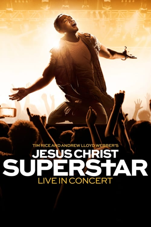 Jesus Christ Superstar Live in Concert (2018)