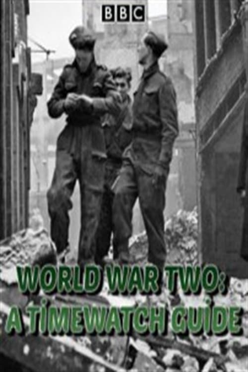 Ver pelicula World War Two: A Timewatch Guide Online