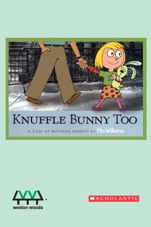Knuffle Bunny Too: A Case of Mistaken Identity poster
