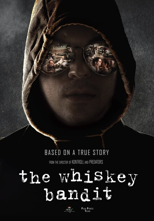 The Whiskey Bandit Episodes Online