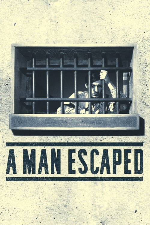 Download A Man Escaped (1956) Best Quality Movie