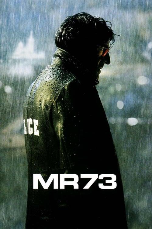 Película MR 73 En Buena Calidad Gratis