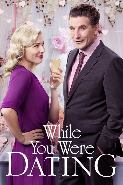 While You Were Dating (2017) Poster