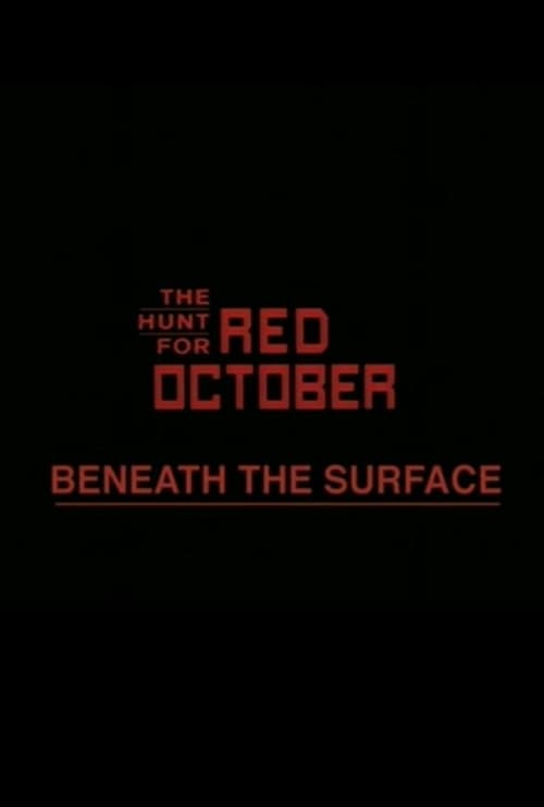 Beneath the Surface: The Making of 'The Hunt for Red October' (2003)