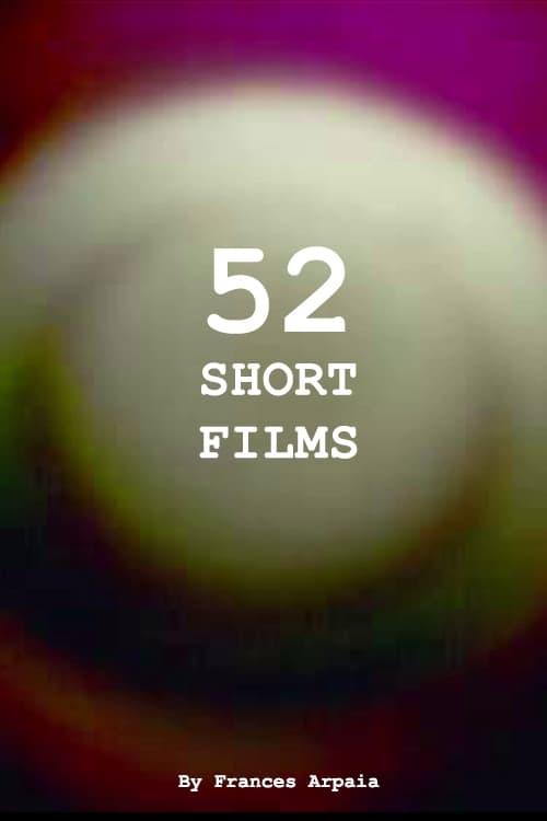 52 Short Films