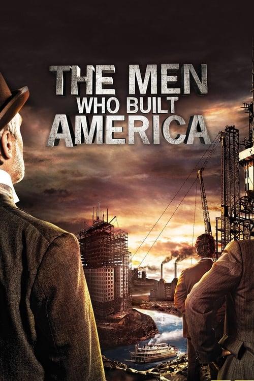 men who built america Subtitles the men who built america a new war begins - subtitles english the men who built america - 01x01 - episode 1brrip, 1cd (eng) uploaded 2013-05-25.