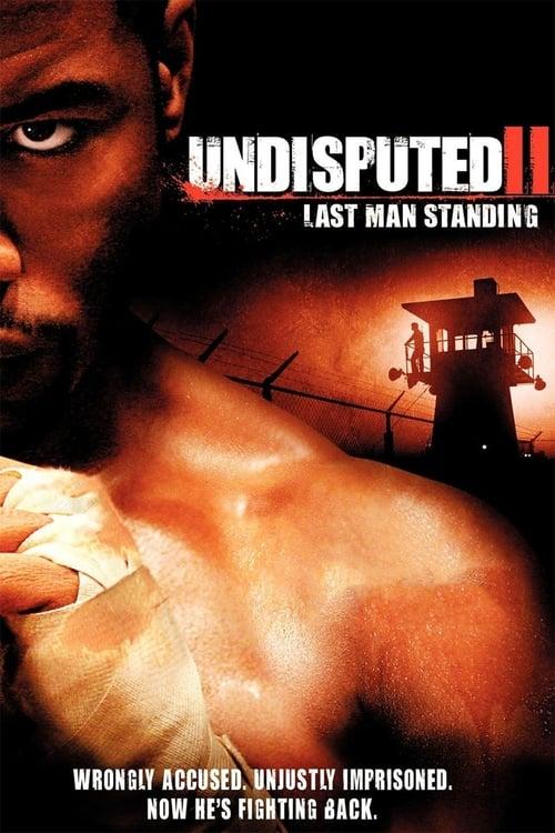 Undisputed II: Last Man Standing (2006) Poster