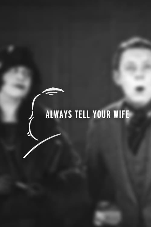 Assistir Filme Always Tell Your Wife Completamente Grátis