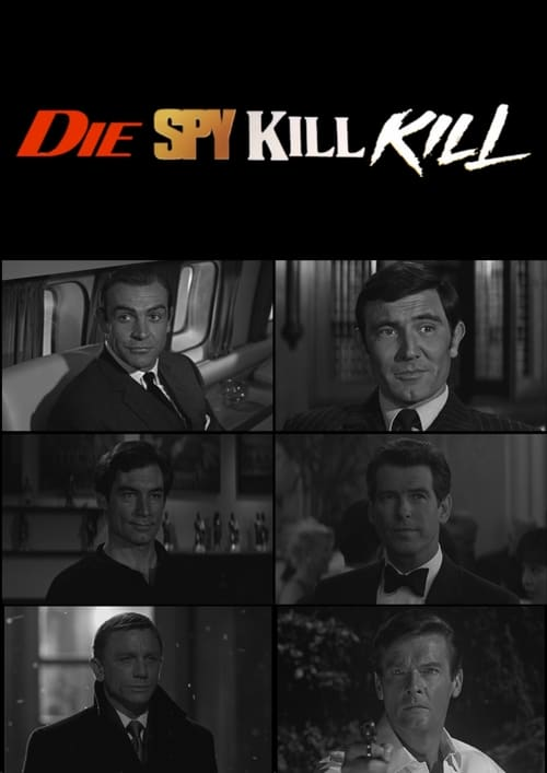 Die Spy Kill Kill (2018)