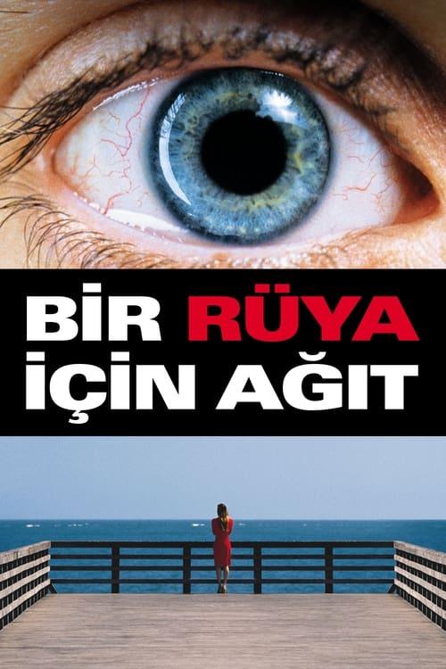 Requiem for a Dream ( Bir Rüya için Ağıt )