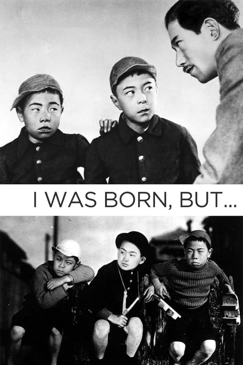 I Was Born, But...
