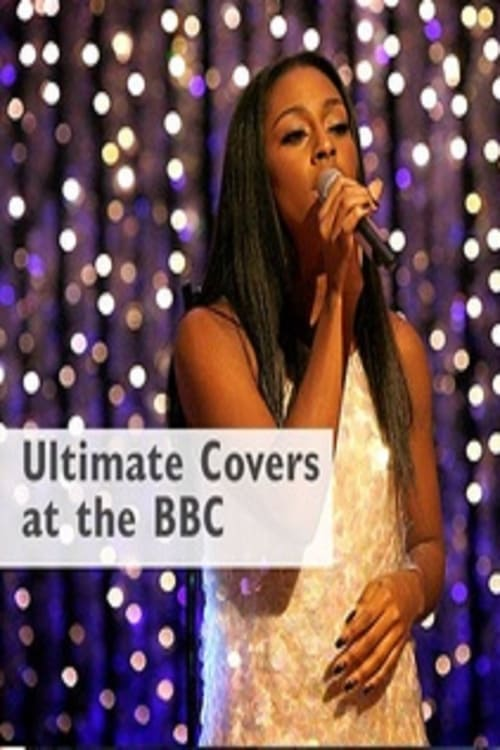 Ver pelicula Ultimate Cover Versions at the BBC (2015) Online