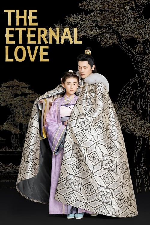 The Eternal Love (2017)
