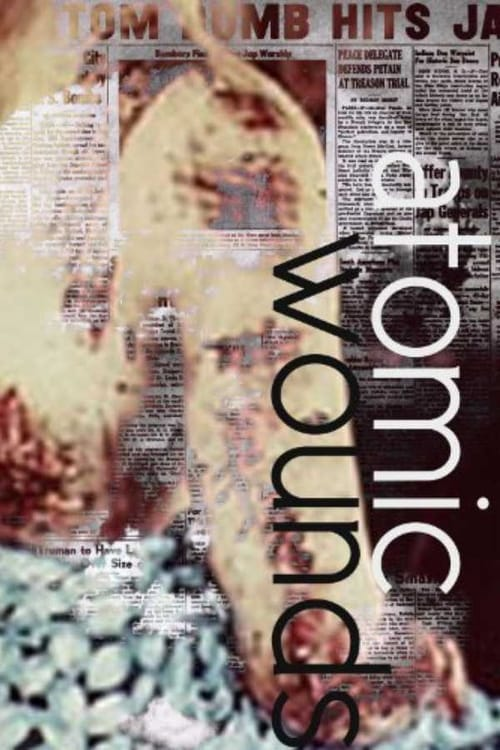 Atomic Wounds (2006)
