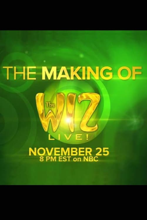 Película The Making of the Wiz Live! En Línea