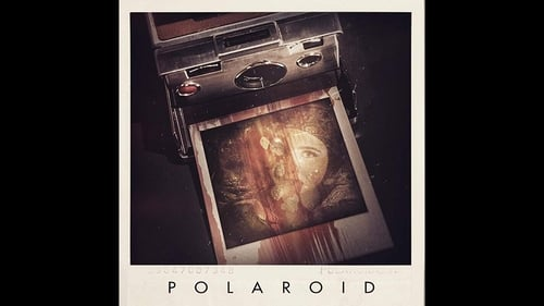 Polaroid - Beware This Camera...Once You Take It, It Takes You. - Azwaad Movie Database